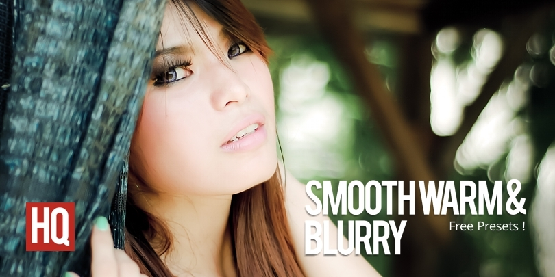 Smooth calientes y borrosas Presets | Anuncios Lightroom Presets