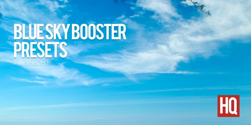 Blue Sky Booster Presets | Free Lightroom Presets